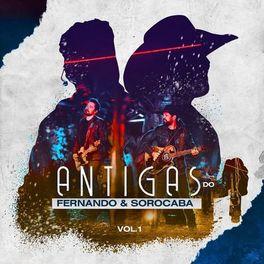 Download CD Antigas do Fernando e Sorocaba Vol 1 (2020)