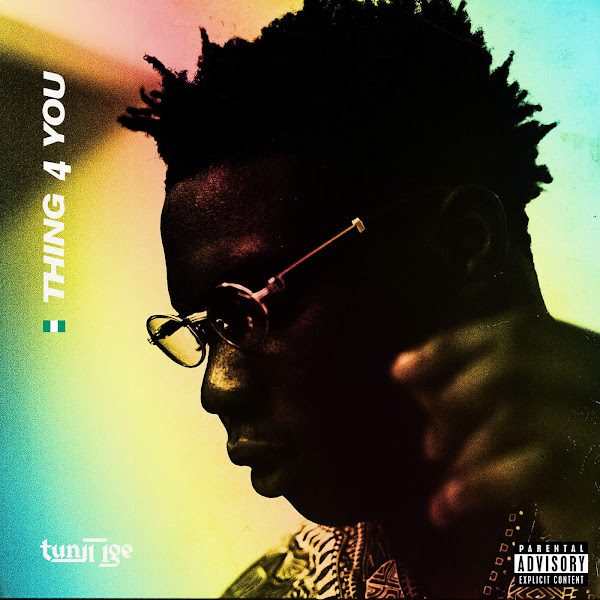 Tunji Ige - Thing 4 You - Single Cover