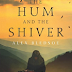 Review: The Hum and the Shiver by Alex Bledsoe