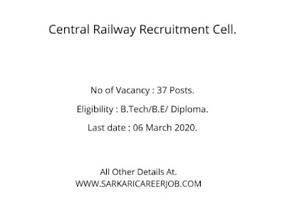 RRB CR Recruitment 2020 | 37 Technical Posts Central Railway Latest Recruitment 2020.