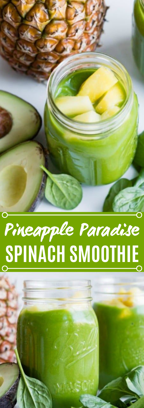 Pineapple Paradise Spinach Smoothie #drinks #smoothies