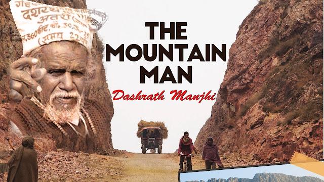 दशरथ मांझी जीवनी : Dashrath Manjhi Biography in Hindi - MobileSathi.Com