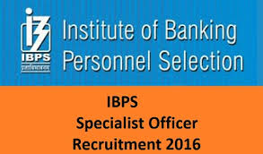 IBPS SO Job Notification 2016 Specialist officer Bharti latest Bank Recruitment
