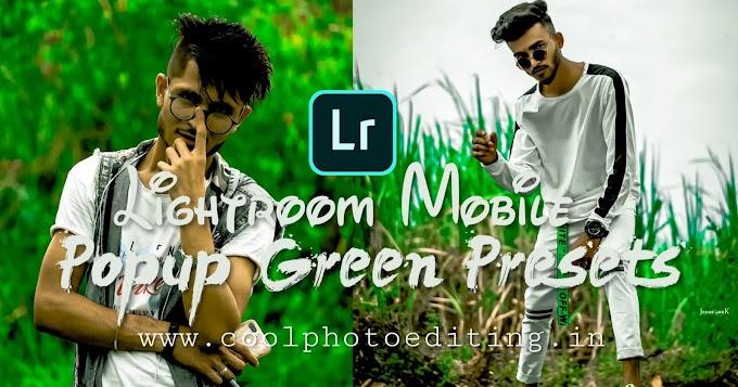 Green Popup Lightroom Presets Free Download