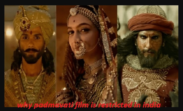 why padmavati film is restricted in india