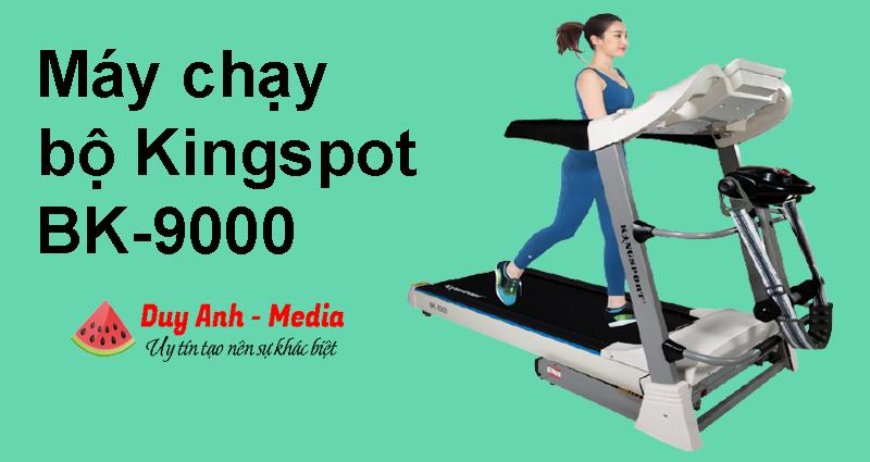Máy chạy bộ đơn năng Kingspot BK - 9000