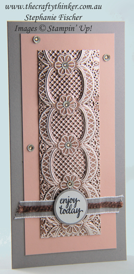 #thecraftythinker #stampinup #cardmaking #embossingtechniques #laceembossingfolder , Lace Embossing Folder, Embossing Techniques, Champagne & Copper, Stampin' Up Australia Demonstrator, Stephanie Fischer, Sydney NSW