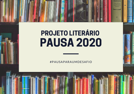 Projeto Literário Pausa 2020