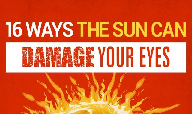 16 Ways The Sun Can Damage Your Eyes