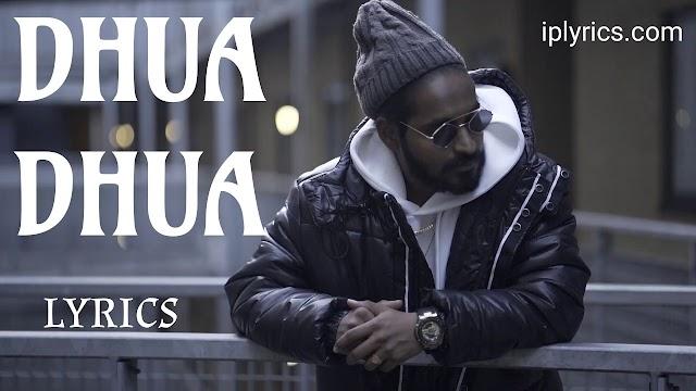 DHUA DHUA SONG LYRICS | EMIWAY BANTAI