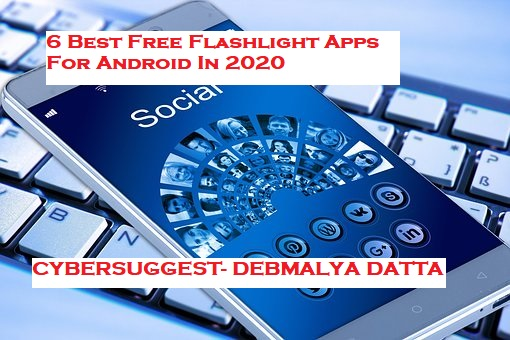 6 Best Free Flashlight Apps For Android In 2020