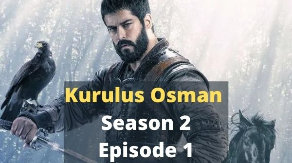 kurulus osman season 2 episode 1 |