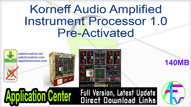 Korneff Audio Amplified Instrument Processor 1.0 Pre-Activated