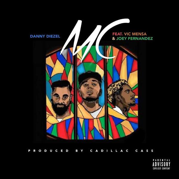 Danny Diezel - MC (feat. Vic Mensa & Joey Fernandez) - Single Cover