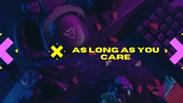 As Long As You Care Lyrics