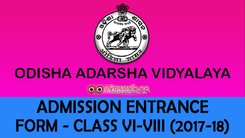 Odisha Adarsha Vidyalaya (Model School) — 2017-18 Admission Entrance Test For Class VI to VIII ADMISSION IN TO ODISHA ADARSHA VIDYALAYAS (MODERN SCHOOL), orissa model school admission notice and form download, cuttack, khurda, kendrapara, saraswati shishu vidya mandir,