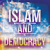 ISLAM AND DEMOCRACY IN INDONESIA TO REALIZE THE COMMUNITY WELFARE