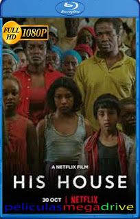 Su casa (His House) (2020) 1080p WEB-DL Latino [Google Drive] rijoHD