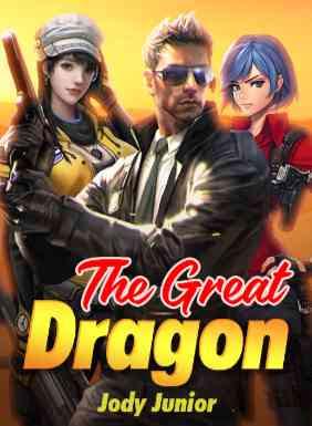Novel The Great Dragon Full Episode
