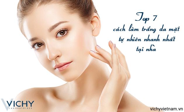 Top 7 cách làm trắng da mặt tự nhiên hiệu quả nhanh nhất tại nhà