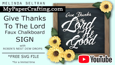 Give Thanks Sign w VIDEO & FREE SVG