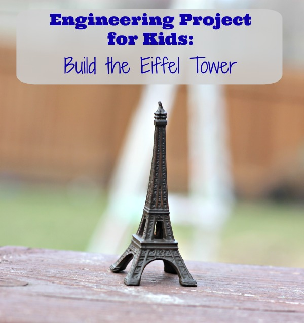 http://www.kcedventures.com/blog/engineering-project-for-kids-build-the-eiffel-tower