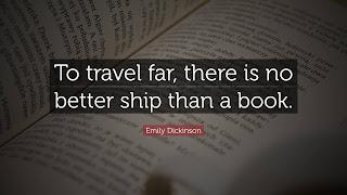 Para viajar lejos no hay mejor nave que un libro - Emily Dickinson