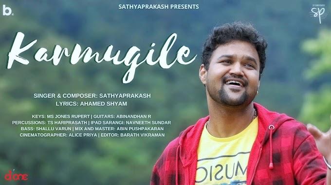 Karmugile Song Lyrics In Tamil – Sathyaprakash Dharmar