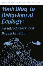 Modelling in Behavioural Ecology