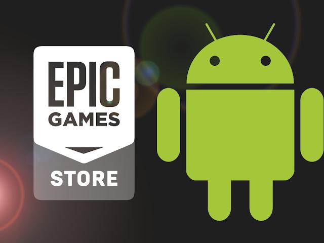 Epic Games podría llegar a Android