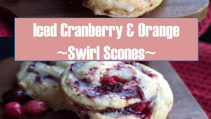 #Monday #Recipe #Iced #Cranberry & Orange #Swirl #Scones