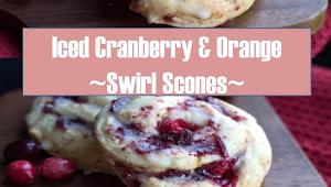 #Monday #Recipe #Iced #Cranberry & Orange #Swirl #Scones
