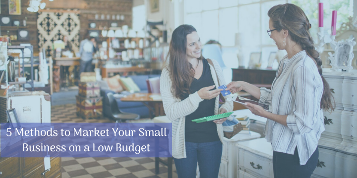 Market Your Small Business on a Low Budget