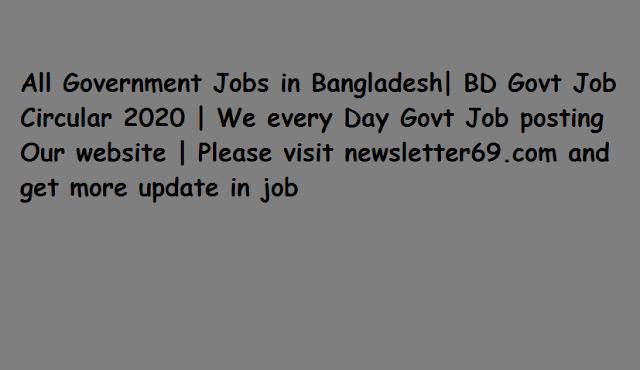 Bangladesh Export Processing Zone Authority BEPZA Job Circular 2020
