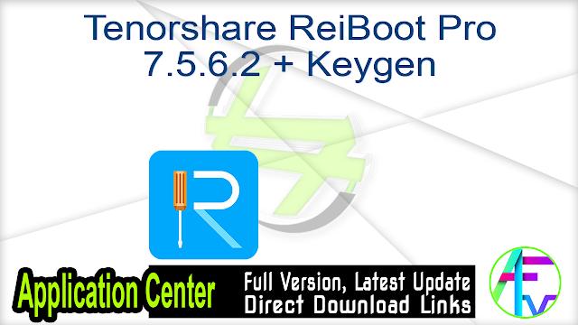 Tenorshare ReiBoot Pro 7.5.6.2 + Keygen