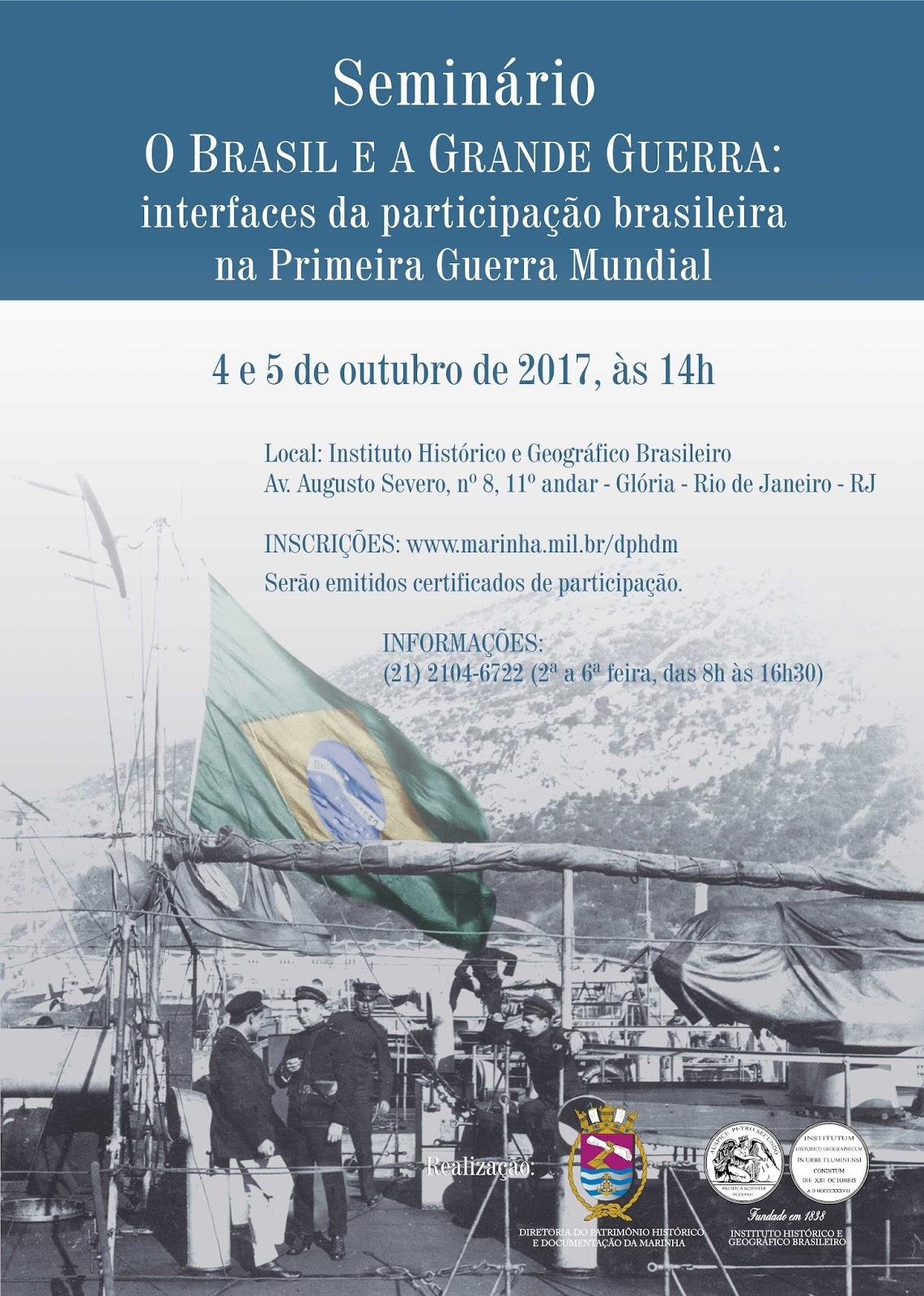 Seminário - O Brasil e a Grande Guerra - 04 e 05 de Outubro - IHGB.