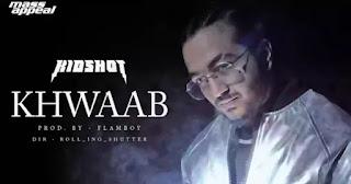 Khwaab Lyrics in English - KIDSHOT