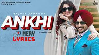 Ankhi By Rajvir Jawanda - Lyrics