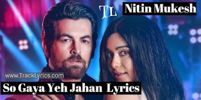 so-gaya-yeh-jahan-lyrics