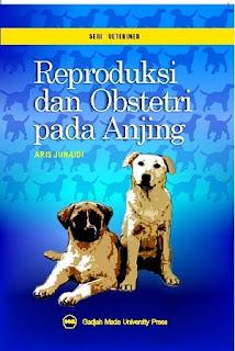Reproduksi dan Obstetri Pada Anjing