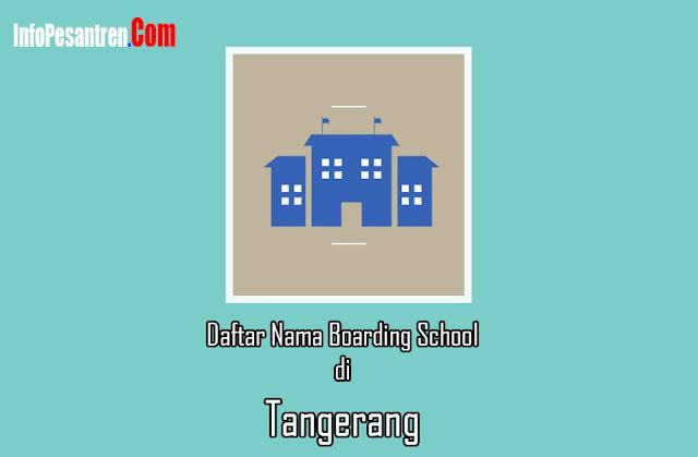 Daftar Nama Boarding School di Tangerang
