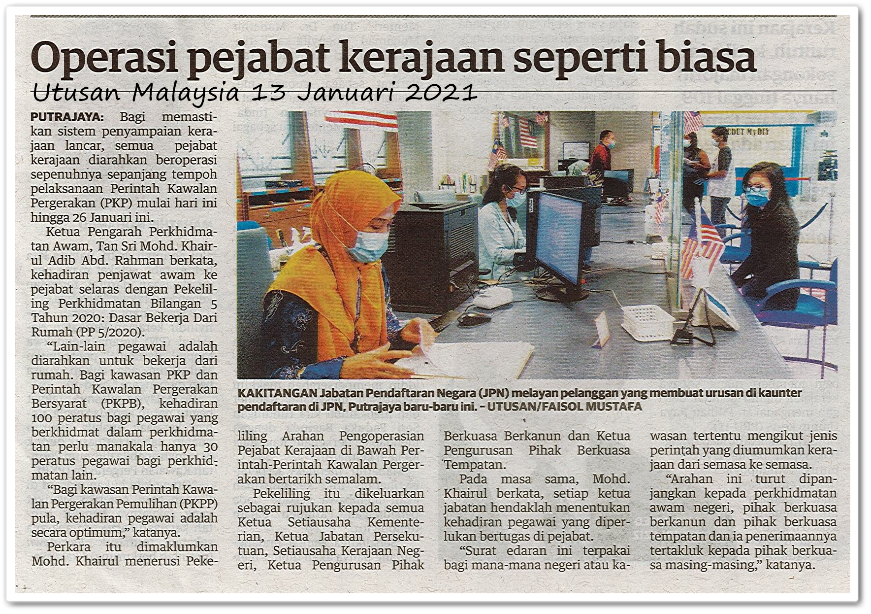Operasi pejabat kerajaan seperti biasa - Keratan akhbar Utusan Malaysia 13 Januari 2021