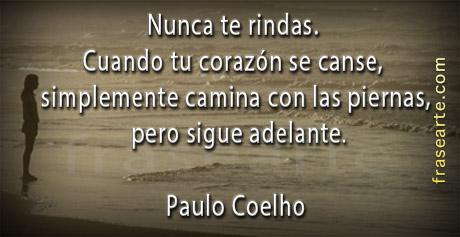 Nunca te rindas- Paulo Coelho