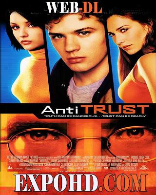Antitrust 2001 IMDb 480p | BluRay 720p | Esub 1.3Gbs [Watch & Download Here] G.Drive