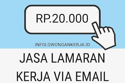 Jasa Pembuatan Lamaran Kerja Email Rp. 20.000