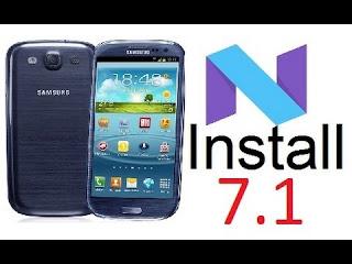 تحديث اصدار الاندرويد لجهاز Samsung Galaxy S3 I9300 للاندرويد نوغا 7.1.1