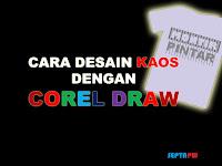 Desain Kaos Sendiri Dengan Coreldraw