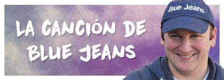 La Canción de Blue Jeans
