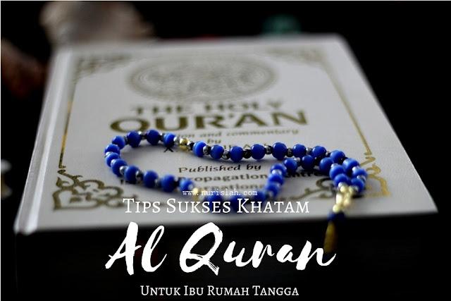 Tips-Sukses-Khatam-Al-Quran-Untuk-Ibu-Rumah-Tangga