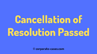 cancellation of board resolution